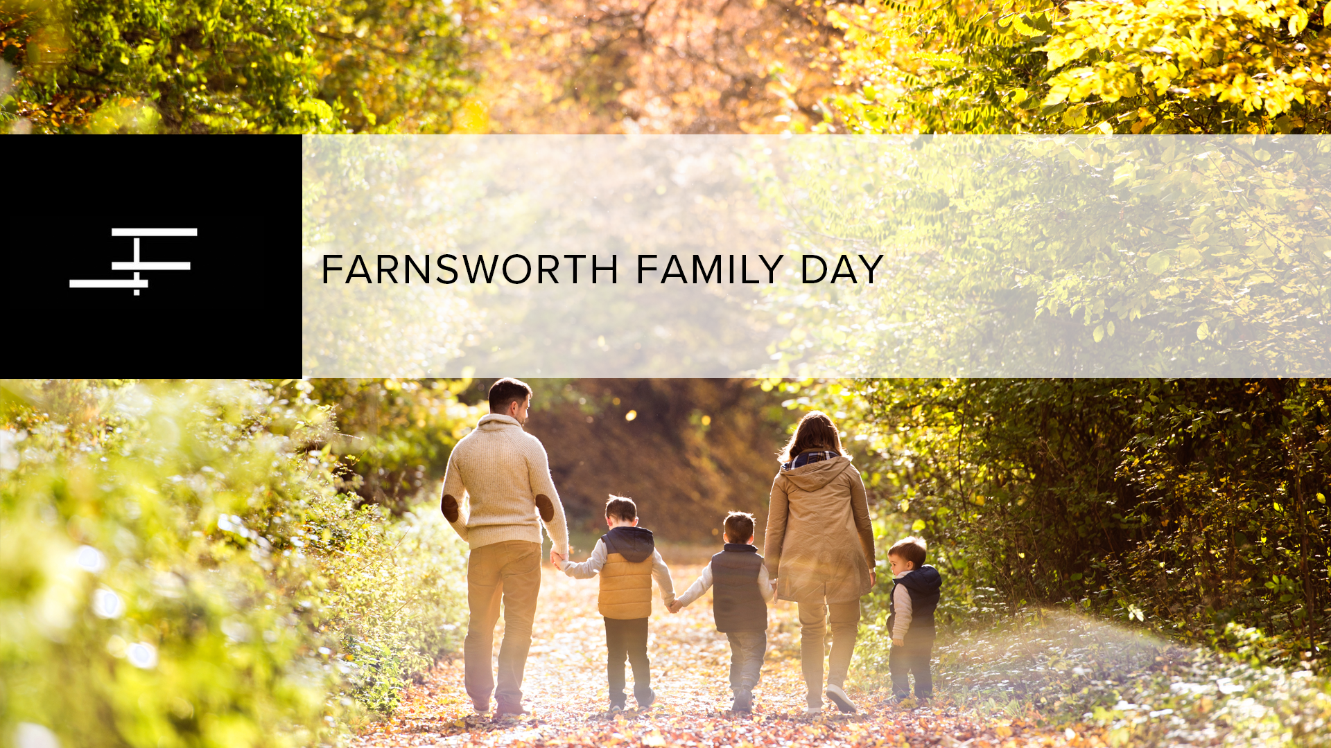 Farnsworth Family Day