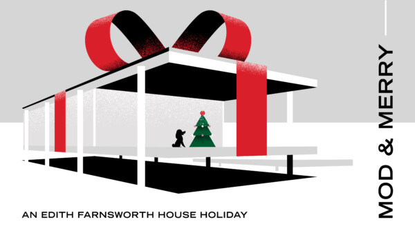 Mod & Merry: An Edith Farnsworth House Holiday