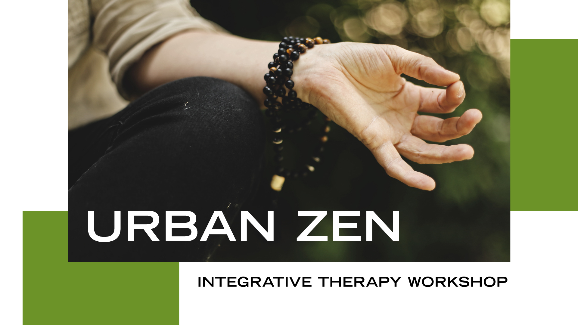 Urban Zen Integrative & Mindfullness Workshop