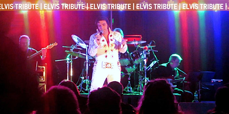 Elvis Thru The Years: A Tribute to Elvis Presley