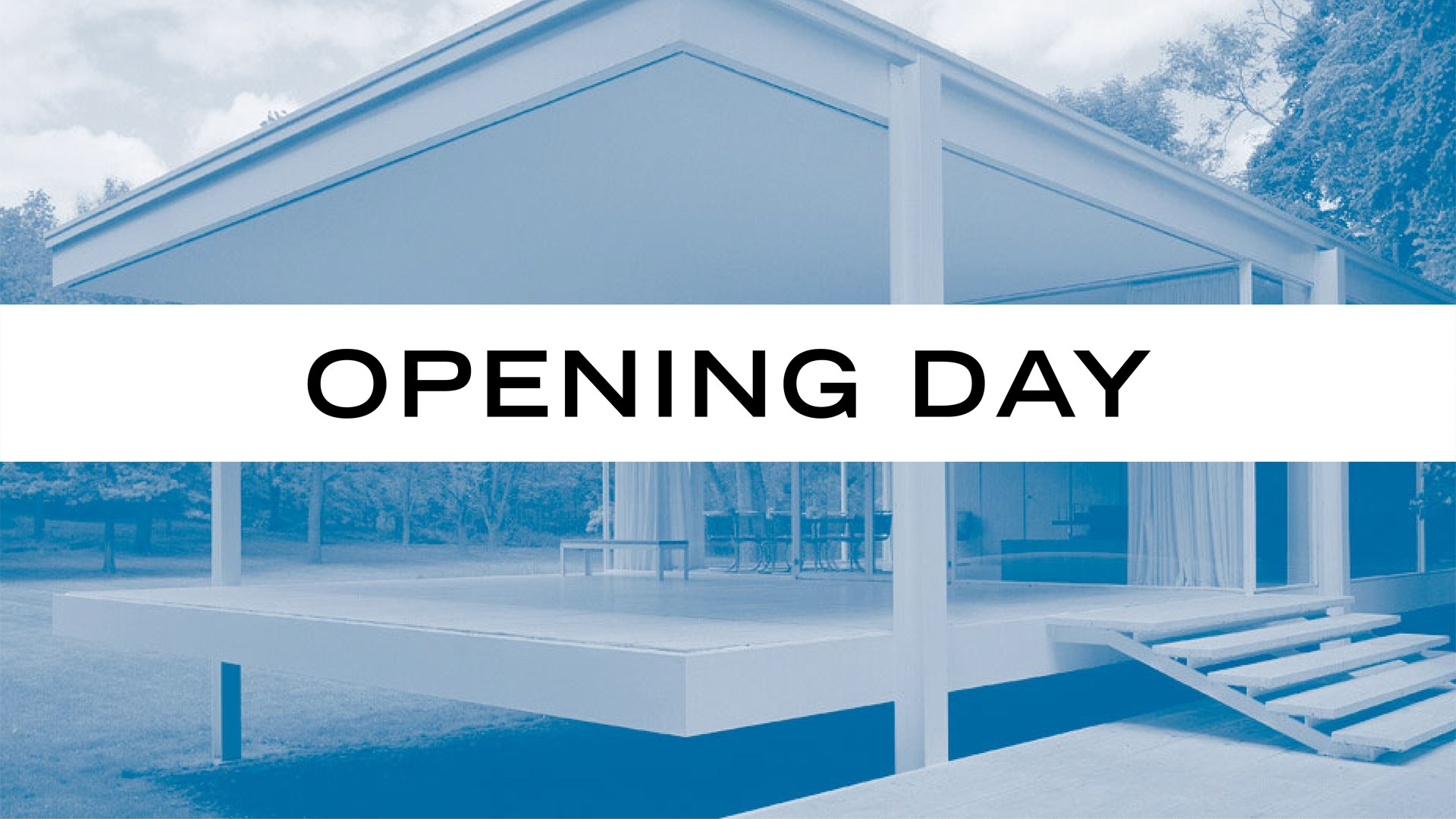 Opening Day at Farnsworth House