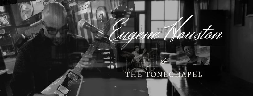 Eugene Houston & the Tone Chapel