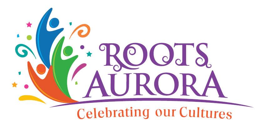 Roots Aurora: Celebrating Our Cultures