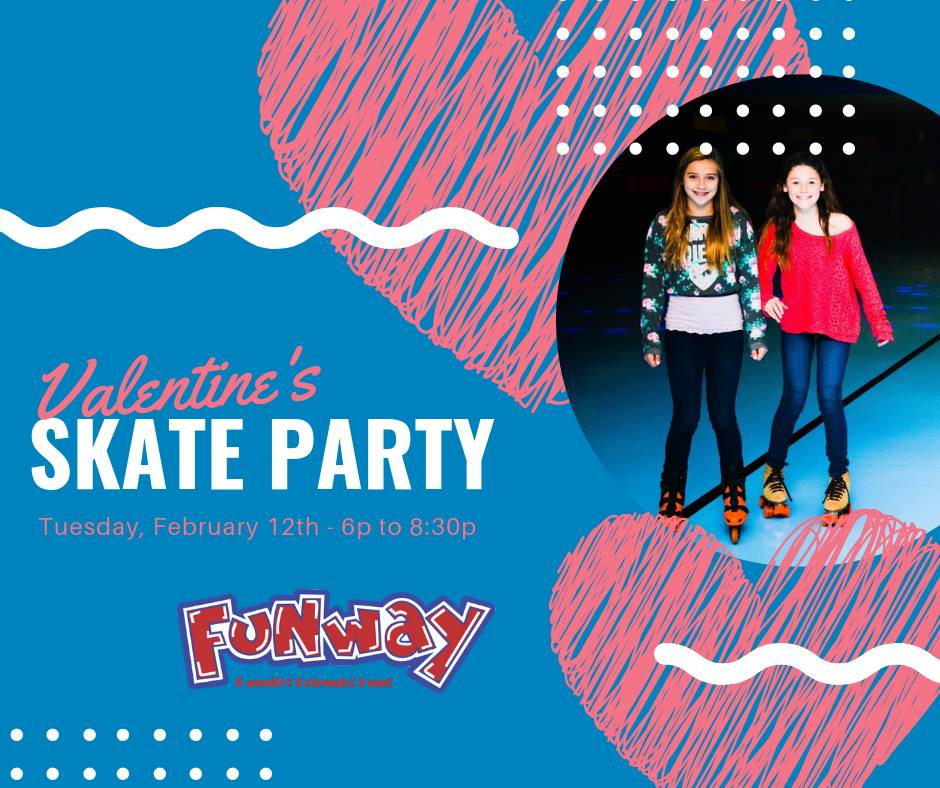 Valentines Skate Party @ Funway